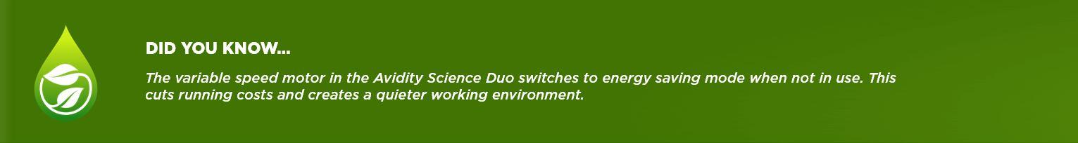 Avidity Science Duo energy saving mode