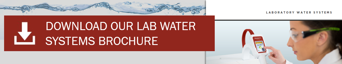 Download our Laboratory Water Systems Brochure
